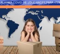 Estado de alarma COVID-19 ¿Que hacer para vivirlo mejor?